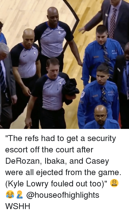"""Kyle Lowry, Memes, and The Game: """"The refs had to get a security escort off the court after DeRozan, Ibaka, and Casey were all ejected from the game. (Kyle Lowry fouled out too)"""" 😩😂🤦♂️ @houseofhighlights WSHH"""