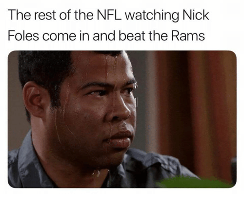 Nfl, Nick, and Nick Foles: The rest of the NFL watching Nick  Foles come in and beat the Rams