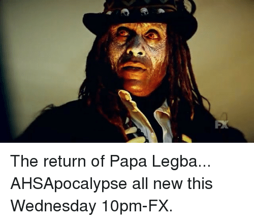 Memes, Wednesday, and 🤖: The return of Papa Legba... AHSApocalypse all new this Wednesday 10pm-FX.