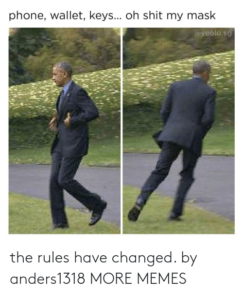 Rules: the rules have changed. by anders1318 MORE MEMES