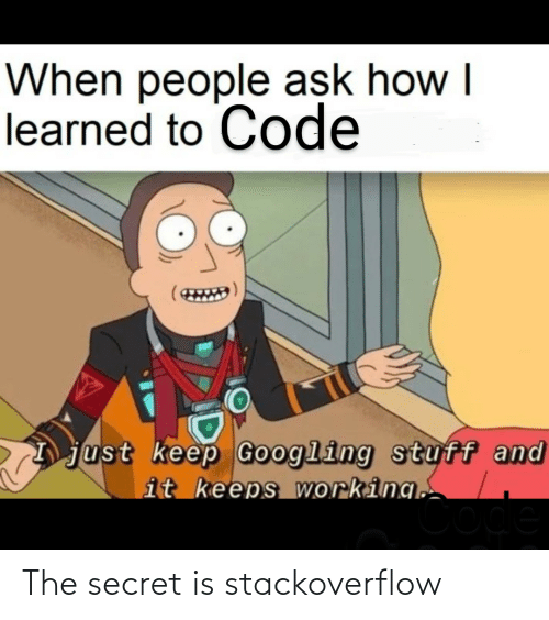 the secret: The secret is stackoverflow
