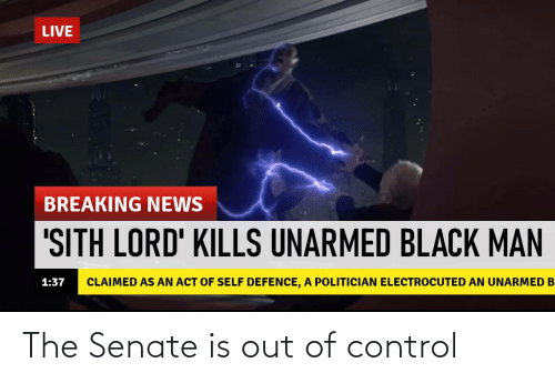 Out Of: The Senate is out of control