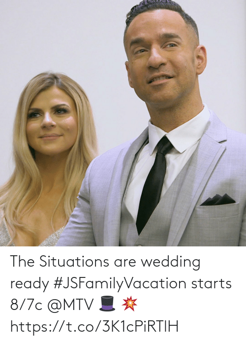 Starts: The Situations are wedding ready #JSFamilyVacation starts 8/7c @MTV 🎩 💥 https://t.co/3K1cPiRTlH