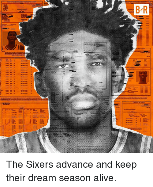 Alive, Sixers, and Dream: The Sixers advance and keep their dream season alive.