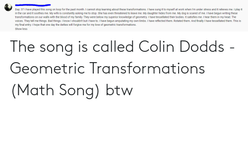 called: The song is called Colin Dodds - Geometric Transformations (Math Song) btw
