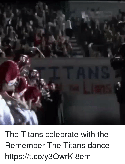 Memes, Dance, and Remember the Titans: The Titans celebrate with the Remember The Titans dance https://t.co/y3OwrKI8em