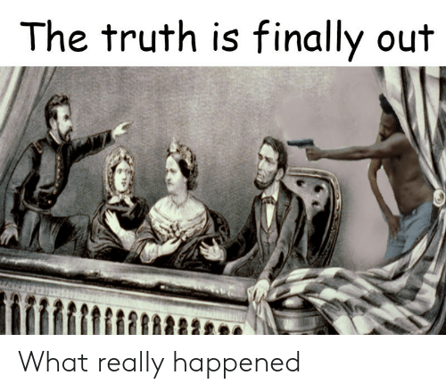 What Really Happened: The truth is finally out What really happened
