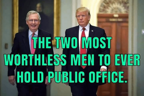 Office, Public, and Hold: THE TWO MOST  WORTHLESS MEN TO EVER  HOLD PUBLIC OFFICE
