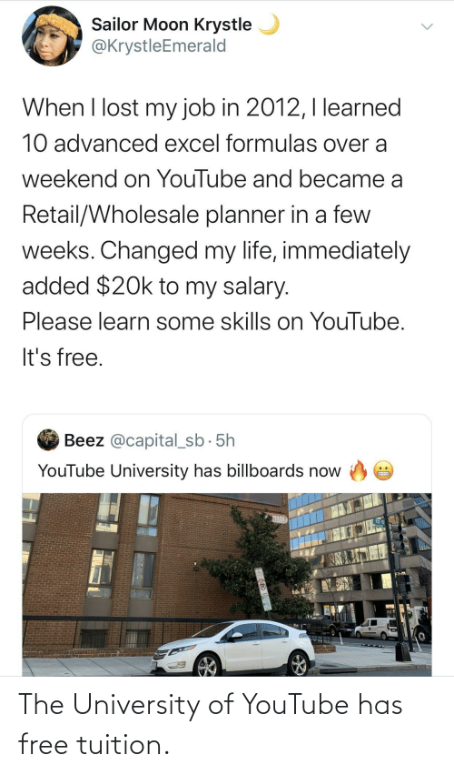 university: The University of YouTube has free tuition.