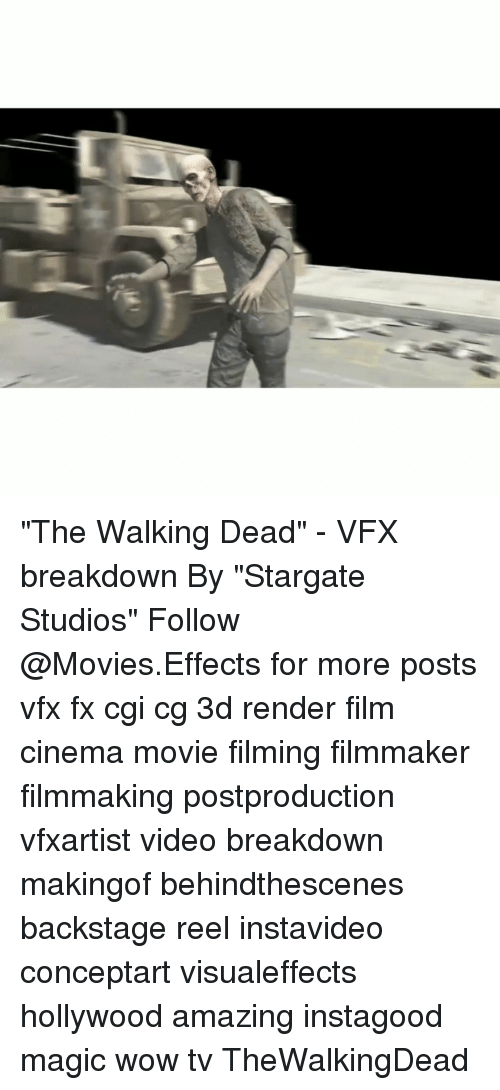 "Memes, Movies, and The Walking Dead: ""The Walking Dead"" - VFX breakdown By ""Stargate Studios"" Follow @Movies.Effects for more posts vfx fx cgi cg 3d render film cinema movie filming filmmaker filmmaking postproduction vfxartist video breakdown makingof behindthescenes backstage reel instavideo conceptart visualeffects hollywood amazing instagood magic wow tv TheWalkingDead"