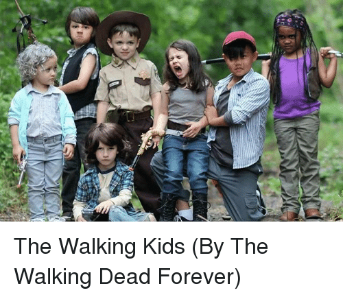 The Walking Dead, Forever, and Kids: The Walking Kids (By The Walking Dead Forever)