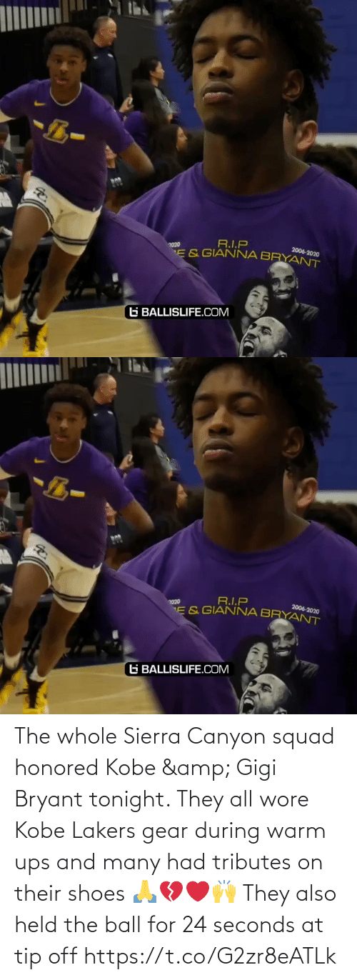 warm: The whole Sierra Canyon squad honored Kobe & Gigi Bryant tonight. They all wore Kobe Lakers gear during warm ups and many had tributes on their shoes 🙏💔❤️🙌 They also held the ball for 24 seconds at tip off https://t.co/G2zr8eATLk