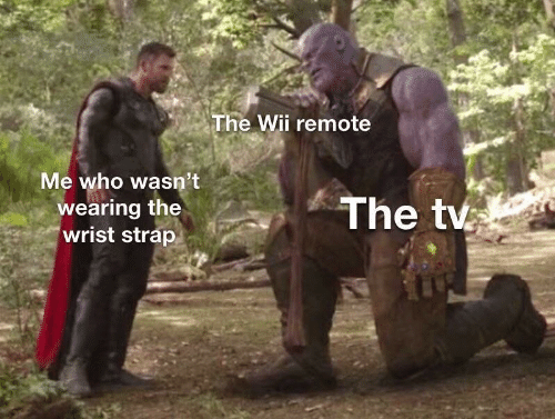 wii: The Wii remote  Me who wasn't  The tv  wearing the  wrist strap