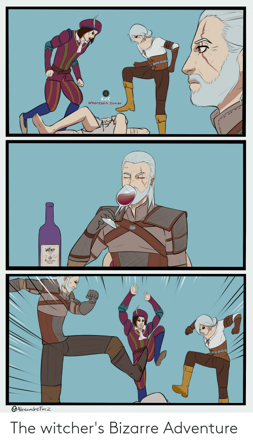 Witchers: The witcher's Bizarre Adventure