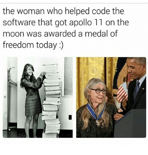 Medal Of Freedom: the woman who helped code the  software that got apollo 11 on the  moon was awarded a medal of  freedom today