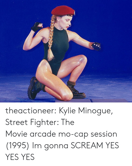 Scream, Street Fighter, and Tumblr: theactioneer:  Kylie Minogue, Street Fighter: The Moviearcade mo-cap session (1995)   Im gonna SCREAM YES YES YES