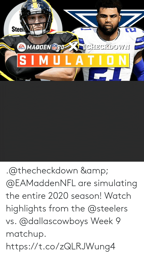 Steelers: .@thecheckdown & @EAMaddenNFL are simulating the entire 2020 season!  Watch highlights from the @steelers vs. @dallascowboys Week 9 matchup. https://t.co/zQLRJWung4