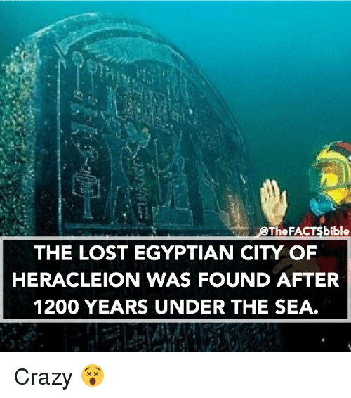 Thefa Bible The Lost Egyptian City Of Heracleion Was Found