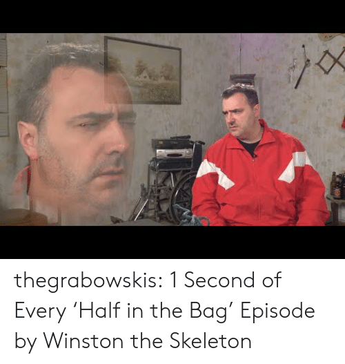 Tumblr, youtube.com, and Blog: thegrabowskis:  1 Second of Every'Half in the Bag' Episode by Winston the Skeleton