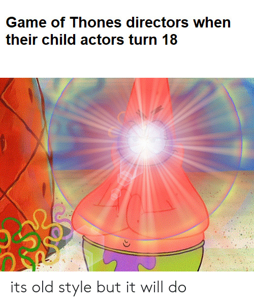 Old, Will, and Child: their child actors turn 18 its old style but it will do