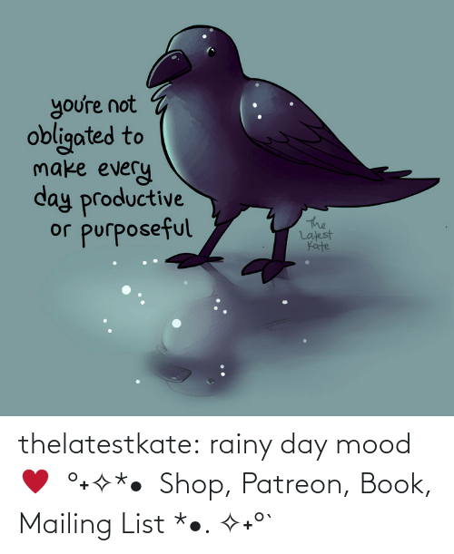 relief: thelatestkate:  rainy day mood ♥  °˖✧*•  Shop, Patreon, Book, Mailing List *•. ✧˖°`