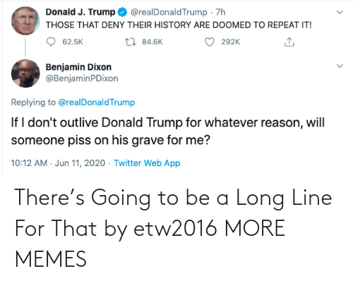 Long: There's Going to be a Long Line For That by etw2016 MORE MEMES