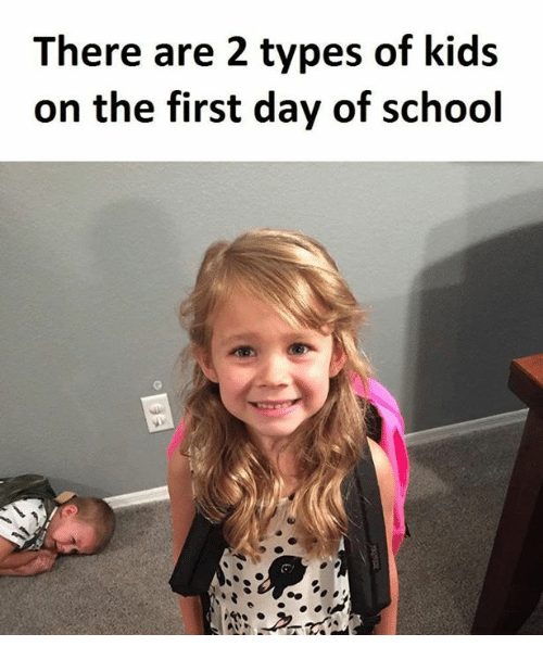 Types Of Kids: There are 2 types of kids  on the first day of school  や.