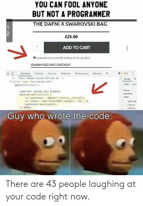Laughing At: There are 43 people laughing at your code right now.
