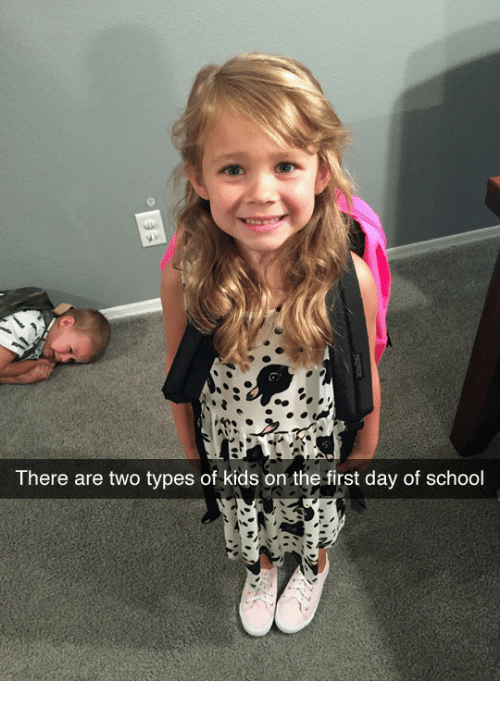 Types Of Kids: There are two types of kids on the first day of school