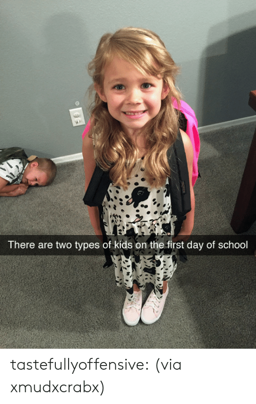 Types Of Kids: There are two types of kids on the first day of school tastefullyoffensive:  (via xmudxcrabx)