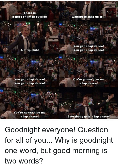 25 Best Memes About Is Goodnight One Word Is Goodnight One