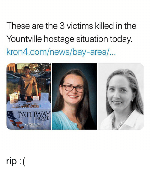 Bay Area: These are the 3 victims killed in the  Yountville hostage situation today.  kron4.com/news/bay-area/.  PATHMAY  HOM rip :(