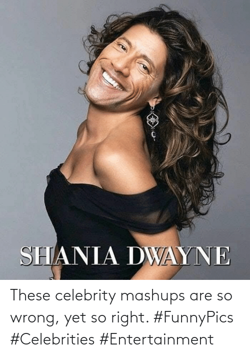 Celebrities: These celebrity mashups are so wrong, yet so right. #FunnyPics #Celebrities #Entertainment