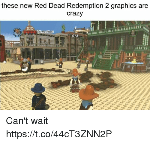 Crazy, Bank, and Red Dead Redemption: these new Red Dead Redemption 2 graphics are  crazy  BANK  theacidtest  0/3 Can't wait https://t.co/44cT3ZNN2P