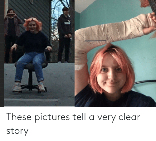 Very: These pictures tell a very clear story