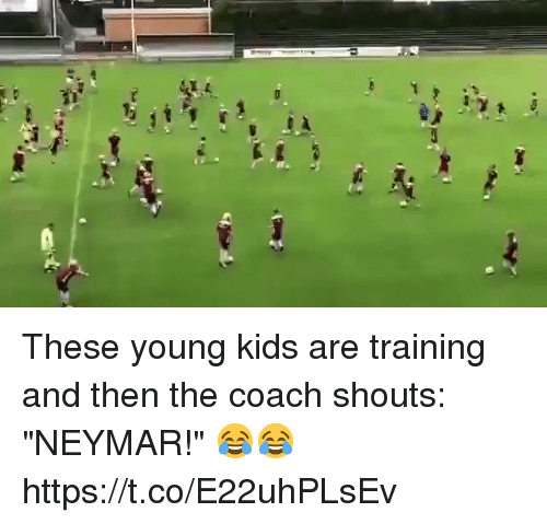 """Neymar, Soccer, and Kids: These young kids are training and then the coach shouts: """"NEYMAR!""""   😂😂 https://t.co/E22uhPLsEv"""