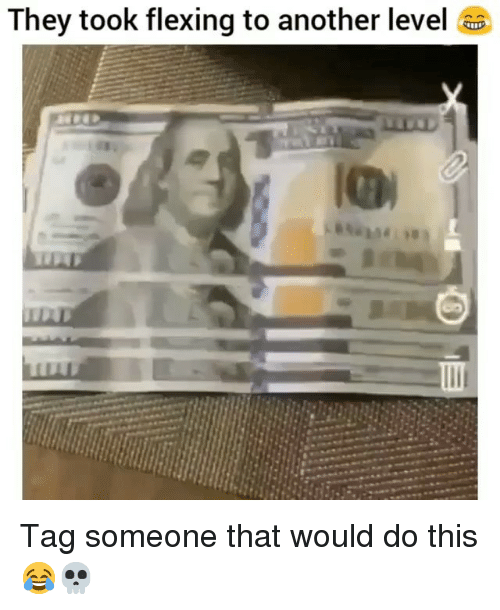Funny, Tag Someone, and Another: They took flexing to another level Tag someone that would do this 😂💀