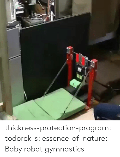 Gif, Tumblr, and Blog: thickness-protection-program:  todorok-s:  essence-of-nature:    Baby robot gymnastics