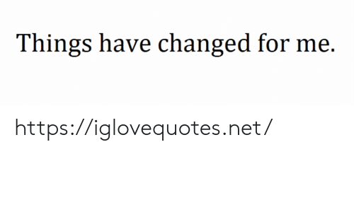 Net, For, and Href: Things have changed for me. https://iglovequotes.net/