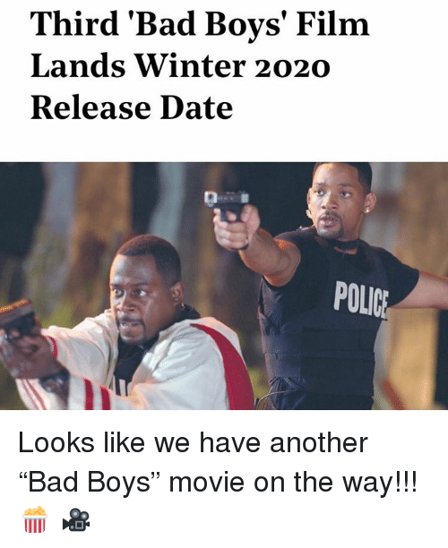 """Bad, Bad Boys, and Police: Third 'Bad Boys' Film  Lands Winter 2020  Release Date  POLICE Looks like we have another """"Bad Boys"""" movie on the way!!! 🍿 🎥"""
