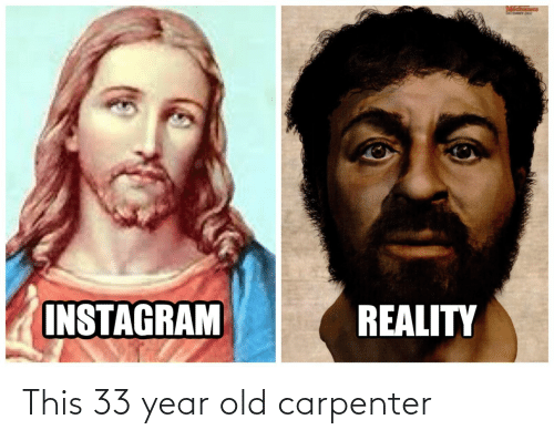 Year Old: This 33 year old carpenter