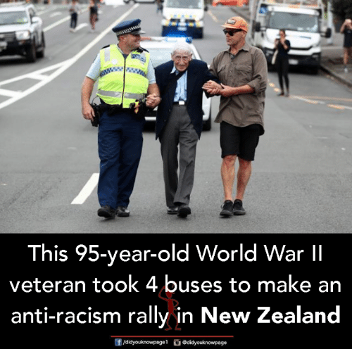 New Zealand: This 95-year-old World War lI  veteran took 4 buses to make an  anti-racism rally in New Zealand  f/didyouknowpagel  Ο@didyouknowpage