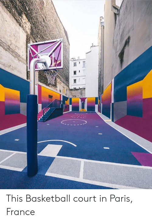 Basketball, France, and Paris: This Basketball court in Paris, France