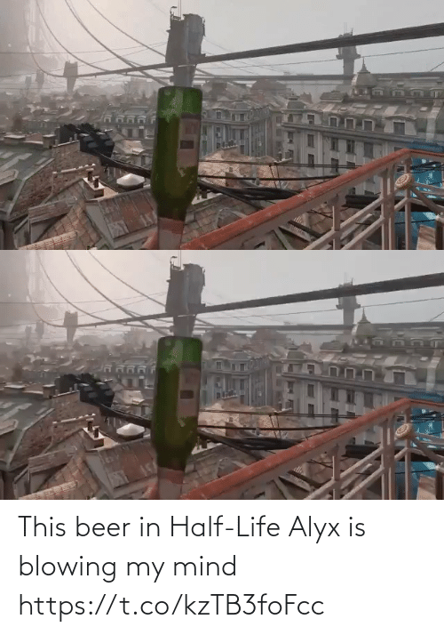 Mind: This beer in Half-Life Alyx is blowing my mind https://t.co/kzTB3foFcc