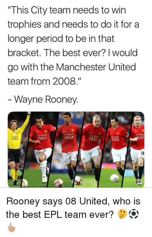 "Memes, Period, and Manchester United: ""This City team needs to win  trophies and needs to do it for a  longer period to be in that  bracket. The best ever? 
