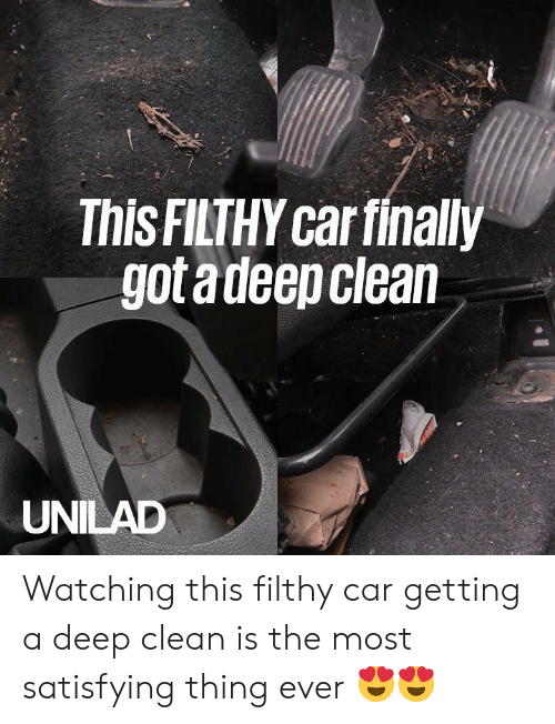 Dank, 🤖, and Got: This FILTHY car finally  got adeep clean  UNILAD Watching this filthy car getting a deep clean is the most satisfying thing ever 😍😍