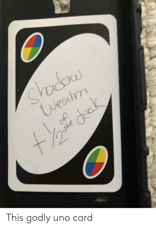 Godly: This godly uno card