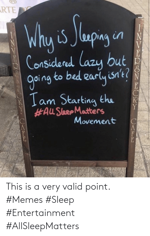 Very: This is a very valid point. #Memes #Sleep #Entertainment #AllSleepMatters