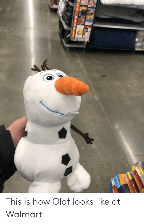 Walmart: This is how Olaf looks like at Walmart