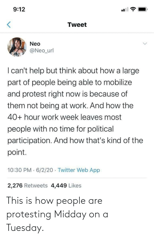 Protesting: This is how people are protesting Midday on a Tuesday.